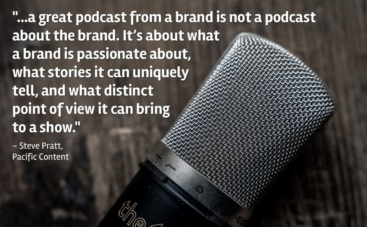 How Podcasting can help your brand and create connections